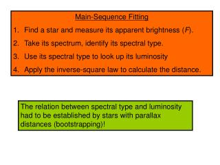 Main-Sequence Fitting Find a star and measure its apparent brightness ( F ).