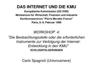DAS INTERNET UND DIE KMU Europäische Kommission (GD XXIII)