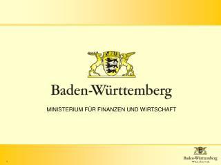MINISTERIUM FÜR FINANZEN UND WIRTSCHAFT