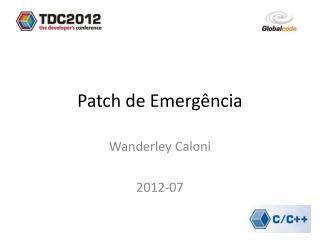 Patch de Emergência