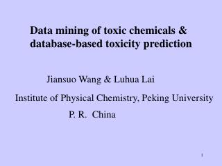 Data mining of toxic chemicals & database-based toxicity prediction