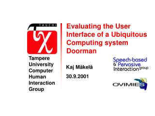 Evaluating the User Interface of a Ubiquitous Computing system Doorman