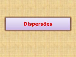 Dispers�es