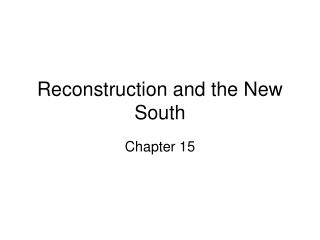 Reconstruction and the New South