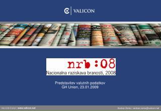 Predstavitev valutnih podatkov GH Union, 23.01.2009