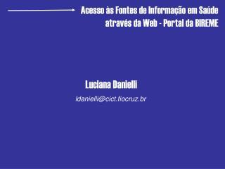 Luciana Danielli