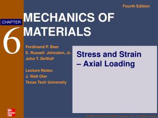 Stress and Strain � Axial Loading