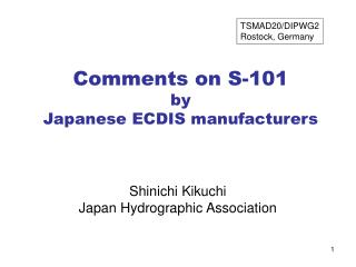 Comments on S-101 by  Japanese ECDIS manufacturers