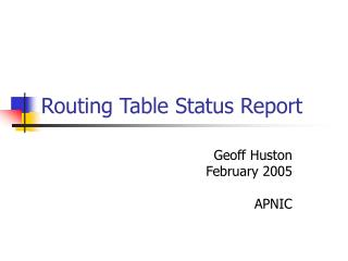 Routing Table Status Report