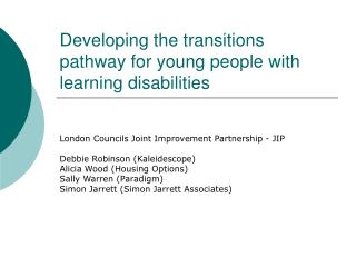 Developing the transitions pathway for young people with learning disabilities