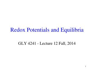 Redox Potentials and Equilibria