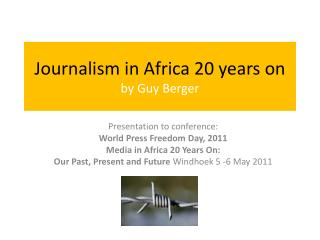 Journalism in Africa 20 years on by Guy Berger