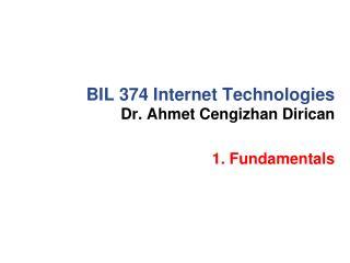 BIL 374 Internet Technologies