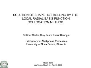 SOLUTION OF SHAPE HOT ROLLING BY THE  LOCAL RADIAL BASIS FUNCTION  COLLOCATION METHOD