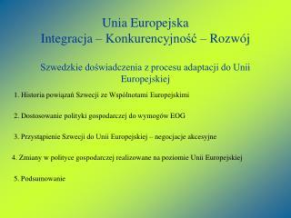 1.  Historia powiązań Szwecji ze Wspólnotami Europejskimi