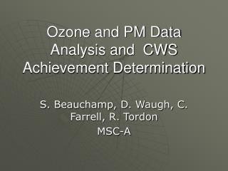 Ozone and PM Data Analysis and  CWS Achievement Determination