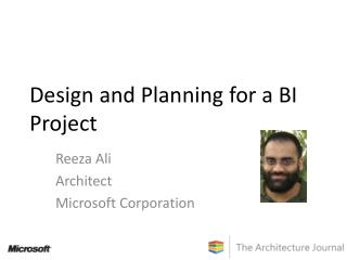 Design and Planning for a BI Project