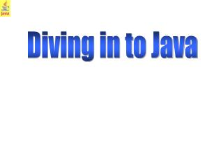 Diving in to Java