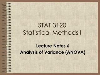 STAT 3120  Statistical Methods I