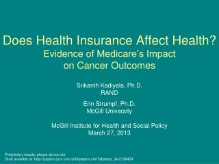 Does Health Insurance Affect Health?  Evidence  of Medicare's Impact  on  Cancer Outcomes