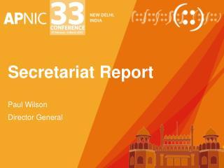 Secretariat Report