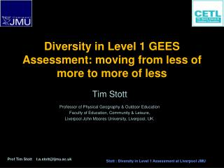 Diversity in Level 1 GEES Assessment: moving from less of more to more of less