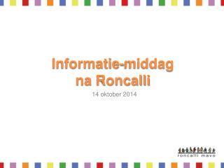 Informatie-middag na Roncalli