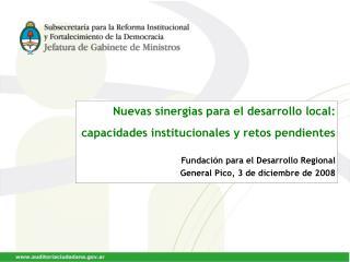 Nuevas sinergias para el desarrollo local:  capacidades institucionales y retos pendientes