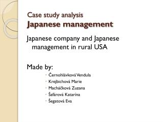 Case study analysis   Japanese management