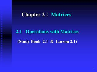 Chapter 2  :   Matrices