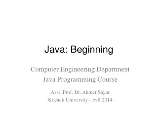 Java:  Beginning