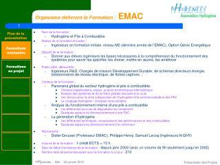 Organisme délivrant la Formation :  EMAC