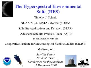 The Hyperspectral Environmental Suite HES