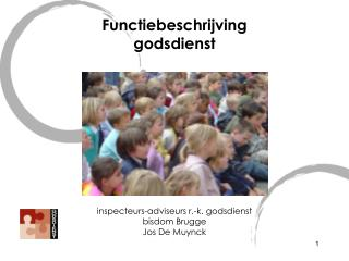 Functiebeschrijving godsdienst inspecteurs-adviseurs r.-k. godsdienst bisdom Brugge Jos De Muynck