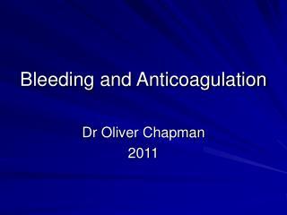 Bleeding and Anticoagulation