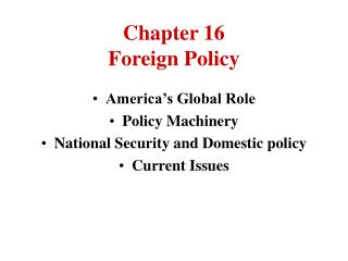 Chapter 16 Foreign Policy