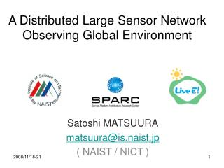 A Distributed Large Sensor Network  Observing Global Environment