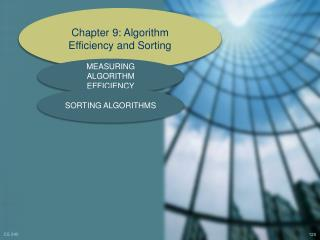 Chapter 9: Algorithm Efficiency and Sorting