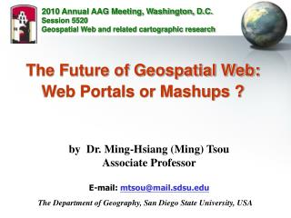 The Future of Geospatial Web: Web Portals or Mashups ?