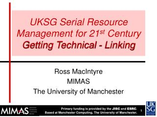 UKSG Serial Resource Management for 21 st  Century Getting Technical - Linking
