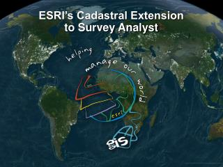 ESRI's Cadastral Extension to Survey Analyst