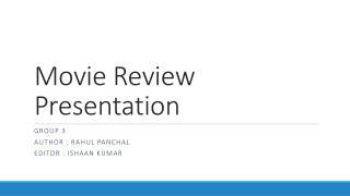 Movie Review Presentation