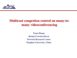 Multicast congestion control on many-to-many videoconferencing