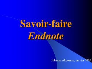 Savoir-faire Endnote