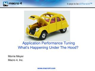 Application Performance Tuning  What�s Happening Under The Hood?