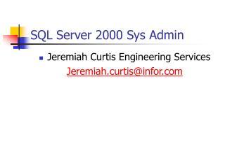 SQL Server 2000 Sys Admin