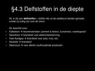 §4.3 Delfstoffen in de diepte