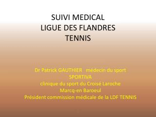 SUIVI MEDICAL LIGUE DES FLANDRES TENNIS