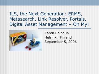 Karen Calhoun Helsinki, Finland September 5, 2006