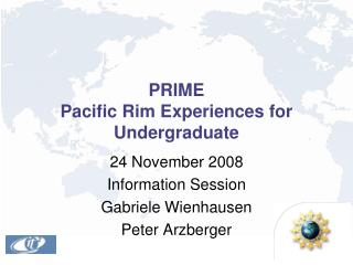 PRIME Pacific Rim Experiences for Undergraduate